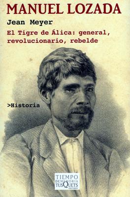 Manuel Lozada, de Jean Meyer