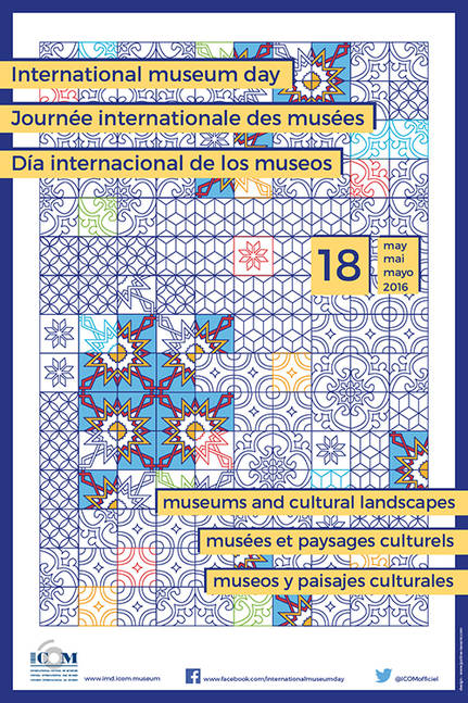 Cartel del Día Internacional de los Museos 2016 (Fuente: http://icom.museum/L/1/).